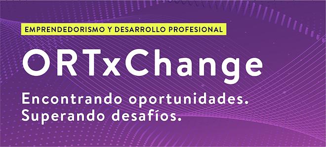 ORTxChange. Emprendedorismo y desarrollo profesional